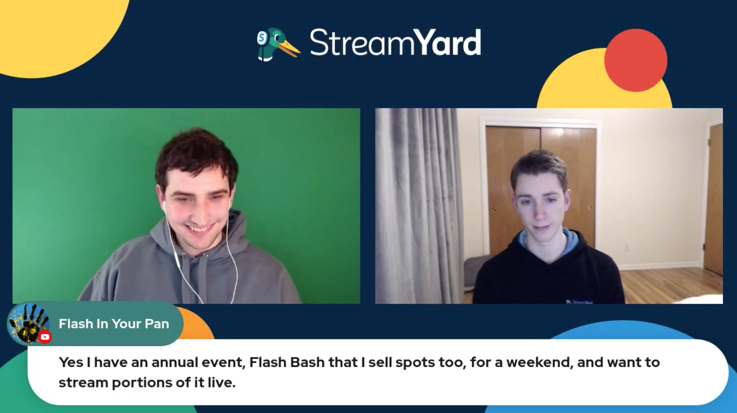 Annual Events Streamyard Town Hall Episode 113 Flash in your Pan