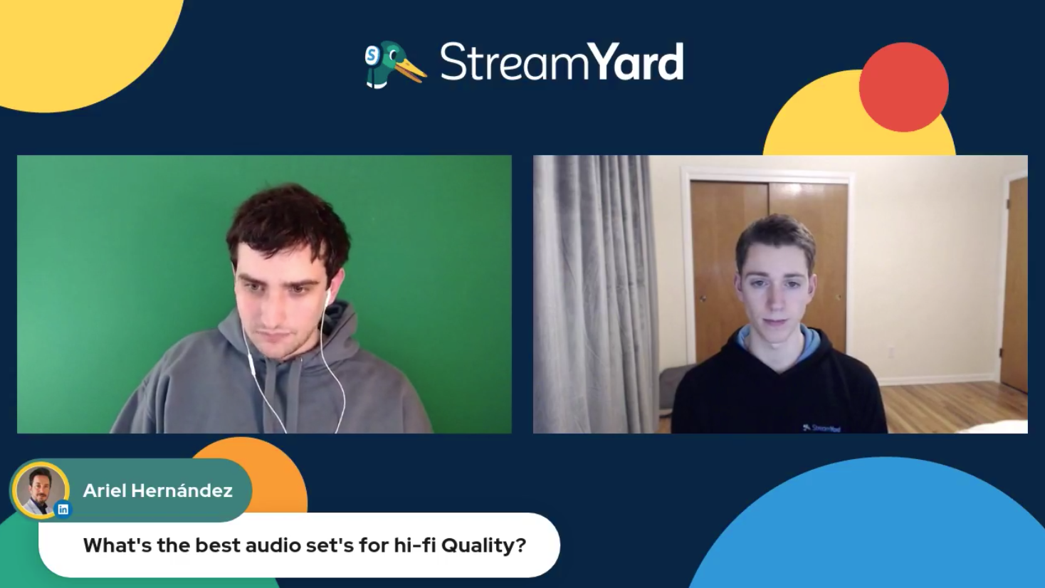 Best Audio Sets For High QUality Audio Streamyard Town Hall Episode 113 Ariel Hernandez