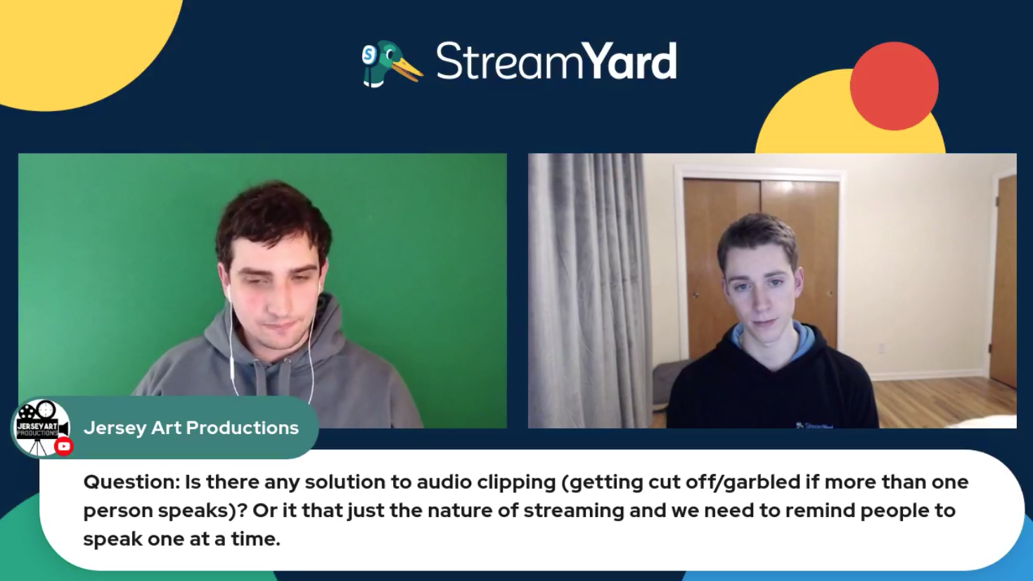 Overcome Audio CLipping Streamyard Town Hall Episode 113